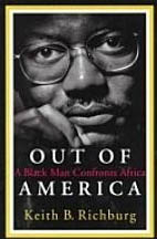 Out of America by Keith Richburg