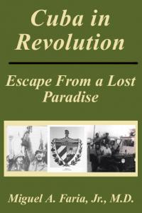 Cuba in Revolution — Escape From a Lost Paradise